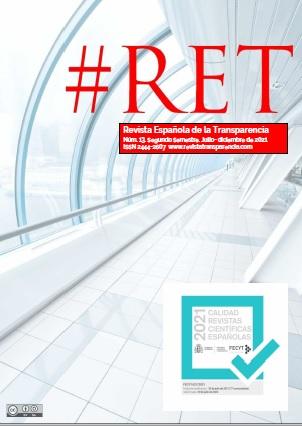 Ver Núm. 13 (2021): Revista Española de la Transparencia número 13 (Segundo semestre. Julio - diciembre 2021)